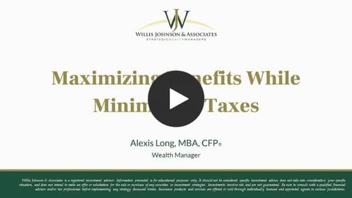Starting slide of maximizing benefits while minimizing taxes webinar